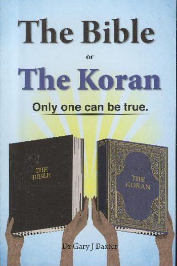 BIBLE OR THE KORAN, THE