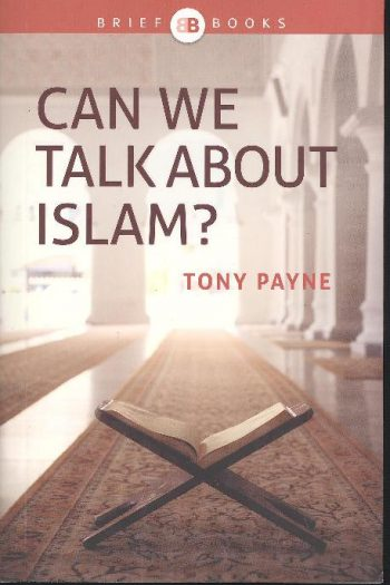 BRIEF BOOKS: CAN WE TALK ABOUT ISLAM?