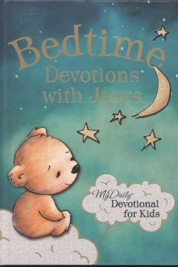 BEDTIME DEVOTIONS WITH JESUS