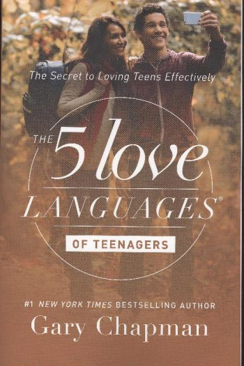 5 LOVE LANGUAGES OF TEENAGERS: NEW ED.
