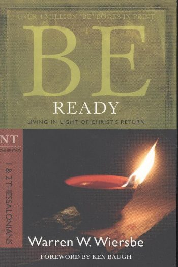 BE SERIES:BE READY 1 & 2 THESS