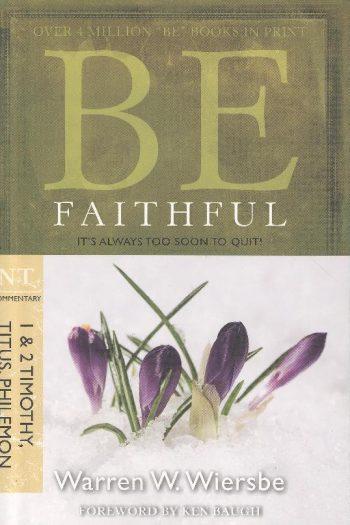 BE SERIES:BE FAITHFUL TIM, TITUS, PHILEM