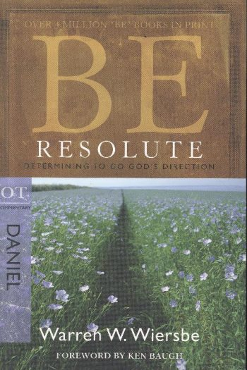 BE SERIES:BE RESOLUTE DANIEL