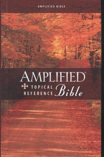 AMPLIFIED TOPICAL REF H/C BIBLE