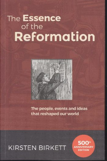 ESSENCE OF THE REFORMATION