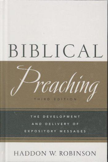 BIBLICAL PREACHING: 3RD EDITION
