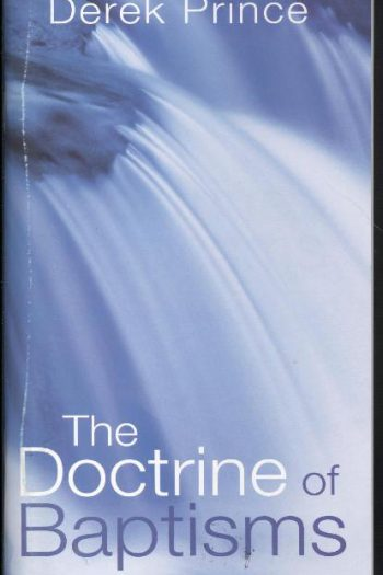 DOCTRINE OF BAPTISMS, THE