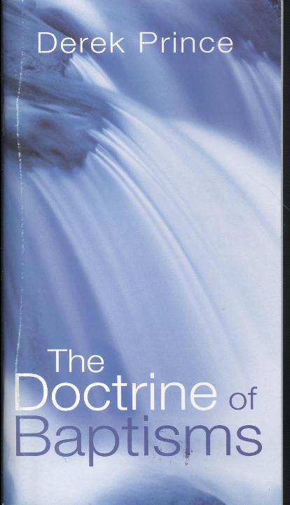 DOCTRINE OF BAPTISMS, THE-0
