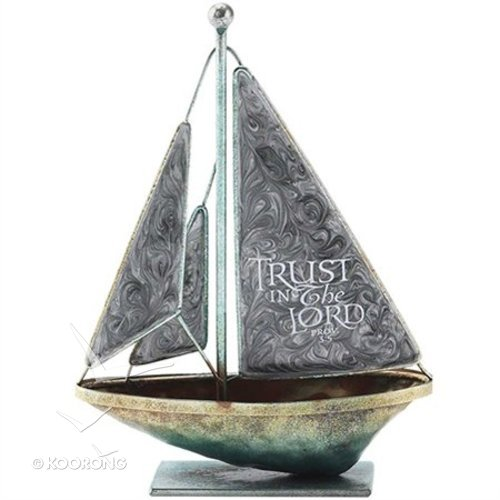SAILBOAT METAL:TRUST IN THE LORD