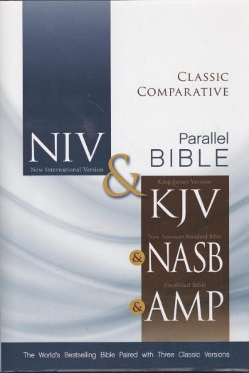 NIV/KJV/NASB/AMP PARALLEL BIBLE