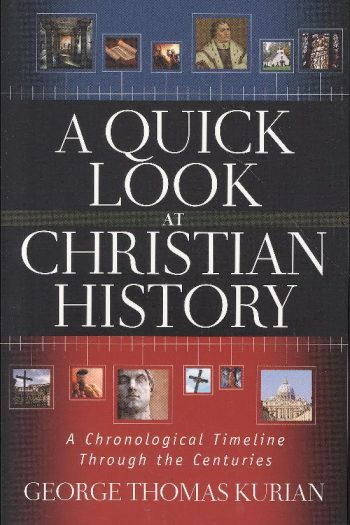 A QUICK LOOK AT CHRISTAN HISTORY
