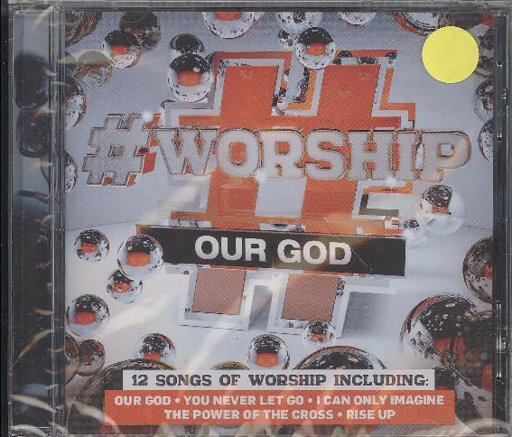 #WORSHIP:OUR GOD