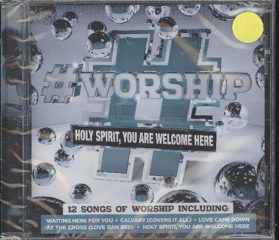 #WORSHIP:HOLY SPIRIT, YOU ARE WELCOME