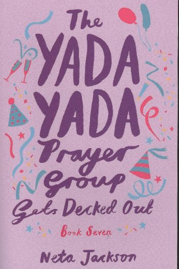 YADA YADA PRAYER GROUPS GETS DECKED OUT