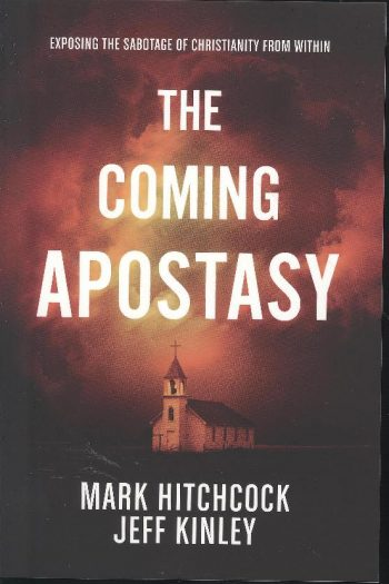 COMING APOSTASY, THE