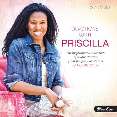 DEVOTIONS WITH PRISCILLA