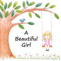 BEAUTIFUL GIRL, A