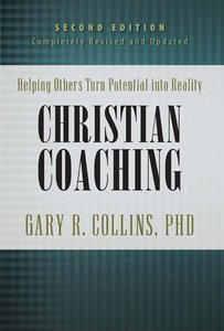 CHRISTIAN COACHING 2ND EDITION