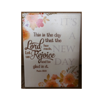 CERAMIC PLAQUE : IT'S A NEW DAY