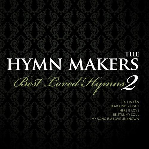 HYMN MAKERS:BEST LOVED HYMNS 2
