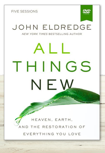 STUDY: ALL THINGS NEW