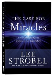 CASE FOR MIRACLES, THE