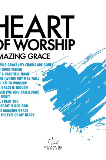 HEART OF WORSHIP:AMAZING GRACE