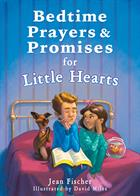 BEDTIME PRAYERS & PROMISES LITTLE HEARTS