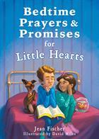BEDTIME PRAYERS & PROMISES LITTLE HEARTS