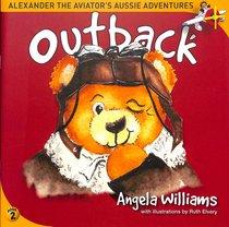ALEXANDER THE AVIATOR:OUTBACK