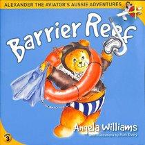 ALEXANDER THE AVIATOR:BARRIER REEF