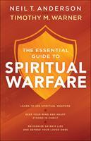 ESSENTIAL GUIDE TO SPIRITUAL WARFARE, TH