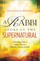 RABBI LOOKS AT THE SUPERNATURAL