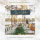 TABLE, THE – CHRISTMAS WORSHIP GATHERING