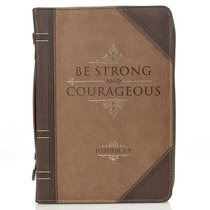 BIBLE COVER:STRONG & COURAGEOUS LG