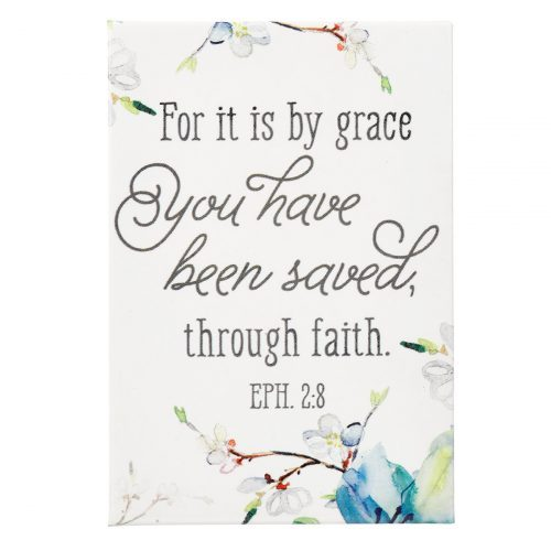 MAGNET:FOR IT IS BY GRACE