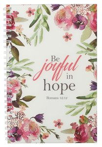 JOURNAL:BE JOYFUL IN HOPE