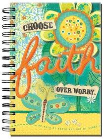 JOURNAL:CHOOSE FAITH OVER WORRY