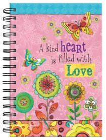JOURNAL:A KIND HEART IS FILLED WITH LOVE
