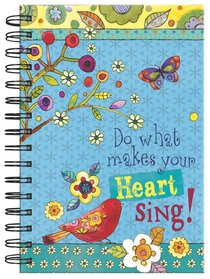 JOURNAL:DO WHAT MAKES YOUR HEART SING