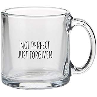 GLASS MUG: NOT PERFECT, JUST FORGIVEN