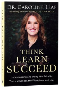 THINK, LEARN, SUCCEED: UNDERSTANDING