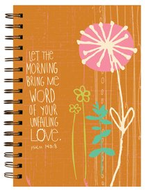JOURNAL:LET THE MORNING BRING ME
