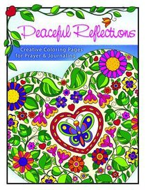 ADULT COLOURING: PEACEFUL REFLECTIONS