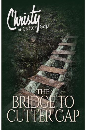 CHRISTY #1: BRIDGE TO CUTTER GAP