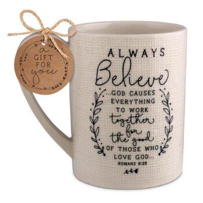 MUG: ALWAYS BELIEVE