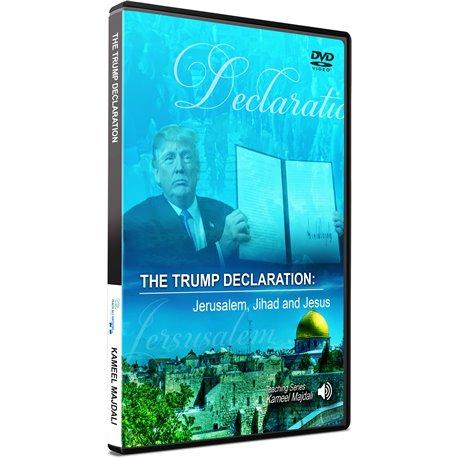 TRUMP DECLARATION: JERUSALEM, JIHAD & JE