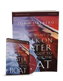 IF YOU WANT TO WALK ON WATER: DVD STUDY