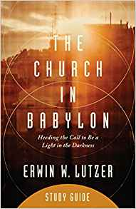 CHURCH IN BABYLON, THE- STUDY GUIDE