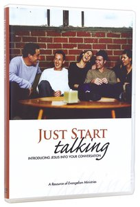 JUST START TALKING